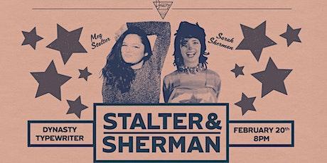 Meg Stalter and Sarah Sherman!  tickets