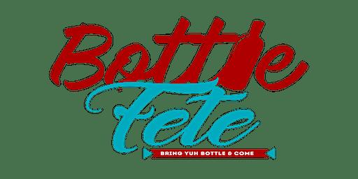 BOTTLE FETE #HOUSTON - Caribbean BYOB Festival