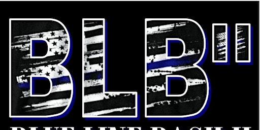 BLUE LINE BASH II