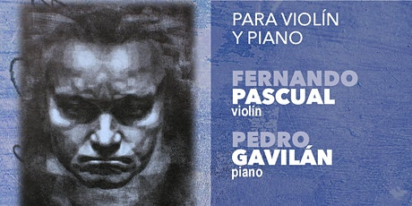CICLO INTEGRAL SONATAS DE BEETHOVEN IV: violin y piano (20 Junio 20:30h) entradas