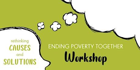 Ending Poverty Together Workshop tickets