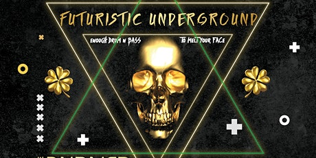 Futuristic Underground feat. The Burner Brothers tickets