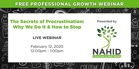 Free Webinar: The Secrets of Procrastination – Why We Do It & How to Stop! tickets