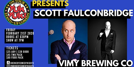 Yuk Yuk's Presents SCOTT FAULCONBRIDGE (JFL, CBC) @ Vimy Brewing CO tickets