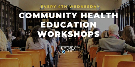 FREE Community Health Education Workshops tickets