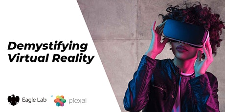 Demystifying VR - 'Creative immersive technology as a tool for innovation' tickets