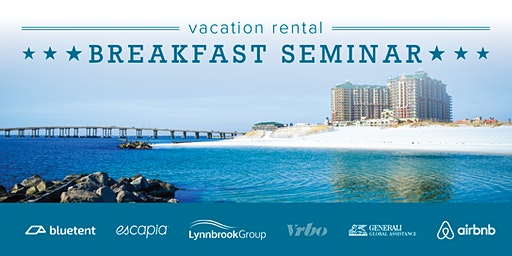 Vacation Rental Breakfast Seminar - Destin, February 2020