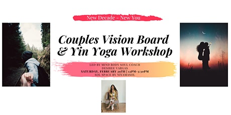 Couple's Vision Board & Yin Yoga Workshop with Desiree Vargas tickets