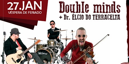 Double Minds + Dr Élcio