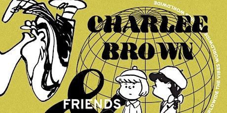 The Vibes HTX: DJ Charlee Brown & Friends World Tour Destination: Austin TX entradas