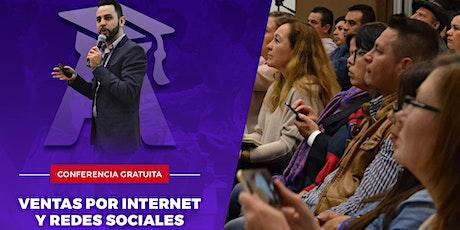CONFERENCIA GRATIS - Ventas por Internet y redes sociales - 6:00 PM entradas