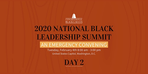 The CBC 2020 National Black Leadership Summit: An Emergency Convening DAY 2