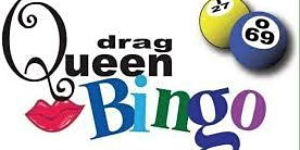 Drag Queen Bingo! Staring Miss Thea Trix and Friends