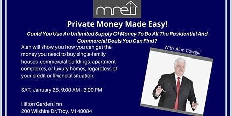 Private Money Made Easy with Alan Cowgill! tickets