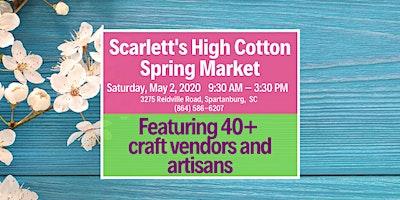 Spring Market at Scarlett's High Cotton