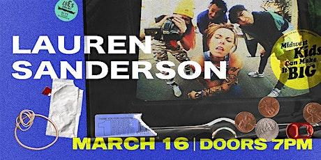 LAUREN SANDERSON - Midwest Kids Can Make It Big Tour tickets