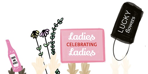 Ladies Celebrating Ladies A Galentines Event