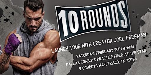10 Rounds Tour w/ Joel Freeman