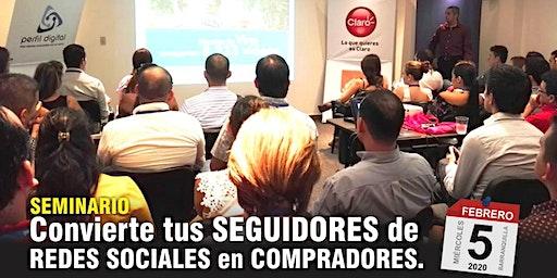 "Seminario en Barranquilla: ""De seguidores de Redes Sociales a compradores"""