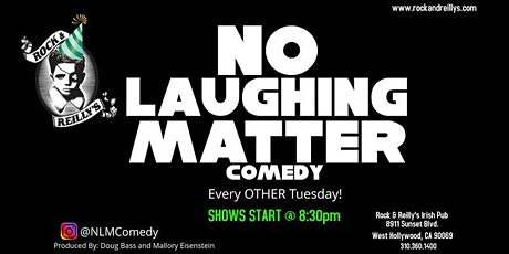 No Laughing Matter Comedy @ Rock & Reilly's tickets