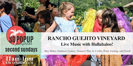 Second Sundays at Rancho Guejito Vineyard with Hullabaloo!