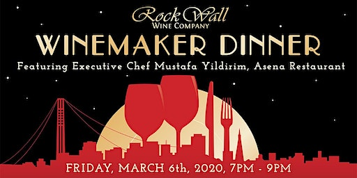 Rock Wall Winemaker Dinner featuring Executive Chef Mustafa Yildirim, Asena Restaurant