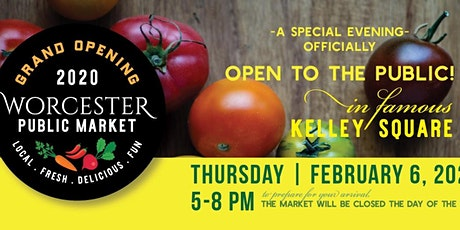 Worcester Public Market Grand Opening! tickets