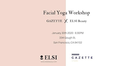 Facial Yoga Workshop with Elsi Beauty tickets