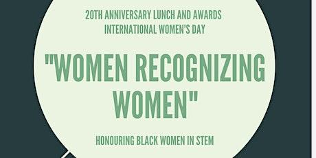 "International Women's Day: ""Women Recognizing Women"" tickets"