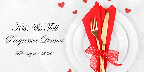 Kiss & Tell 2020 - Fredericksburg's Premier Progressive Dinner tickets