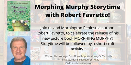 Morphing Murphy Storytime with Robert Favretto