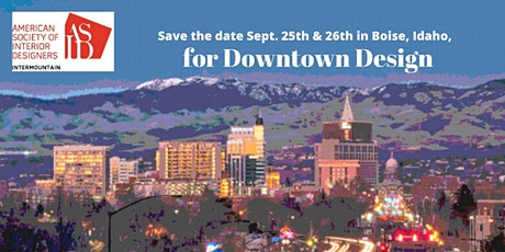 Intermountain Chapter of ASID 2020 Downtown Design - Sponsorship Registration tickets