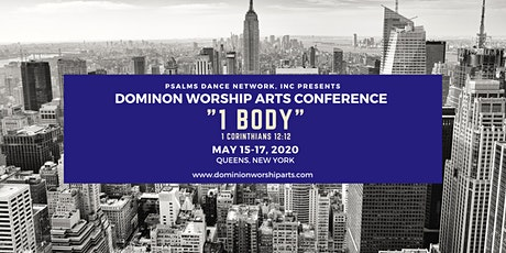 "Dominion Worship Arts ""1 Body""  Dance Conference tickets"