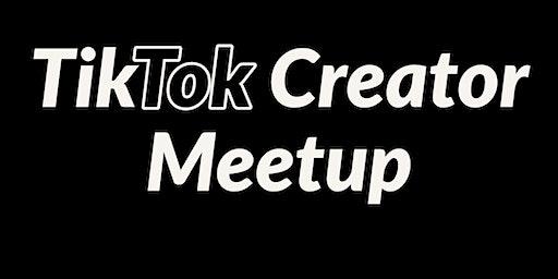 TikTok Creator Meet Up!