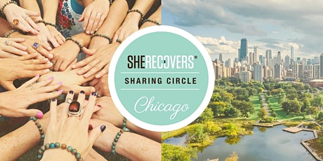 SHE RECOVERS Chicago Sharing Circle: February: Exploring Self-Love & Healthy Relationships  tickets