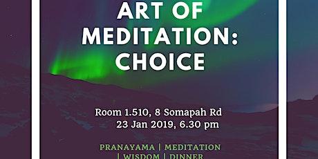 Art of Meditation: Choice (Free Meditation/Dinner) tickets