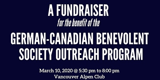 A Fundraiser for the German-Canadian Benevolent Society Outreach Program