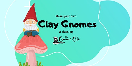 Copy of Make Your Own Clay Gnomes