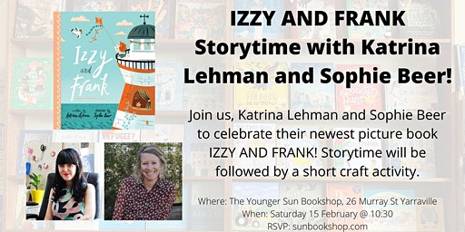 Izzy and Frank Storytime with Katrina Lehman and Sophie Beer!