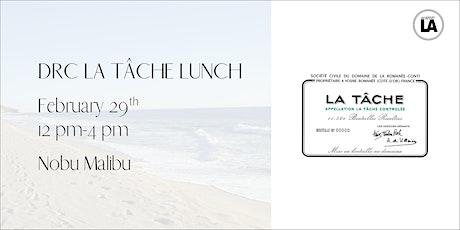 DRC  La Tâche Leap Year Lunch - Nobu Malibu tickets