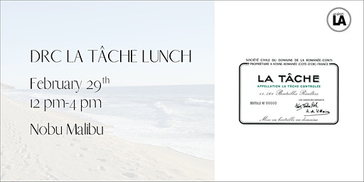 DRC  La Tâche Leap Year Lunch - Nobu Malibu