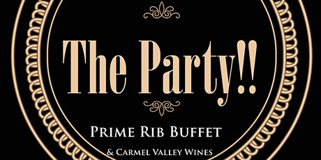 3rd Annual...The Party!!  Prime Buffet & Carmel Valley Wines tickets