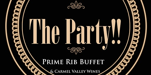 3rd Annual...The Party!!  Prime Buffet & Carmel Valley Wines