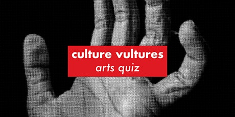 Culture Vultures Arts Quiz tickets