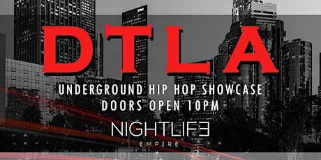 HIP HOP SHOWCASE IN DTLA! $12 tickets