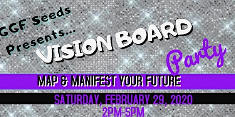 GGF Seeds Vision Board Party  tickets