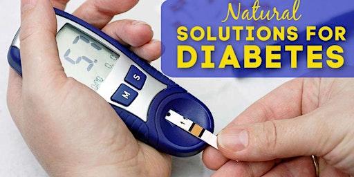 Diabetes Seminar: A Natural Approach