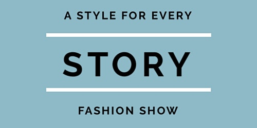 A Style For Every Story: Fashion Show