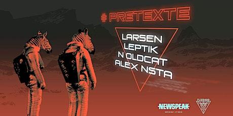 #pretexte tickets
