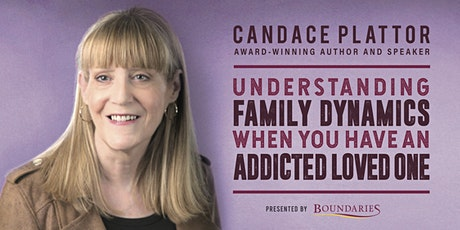Understanding Family Dynamics When You Have an Addicted Loved One tickets